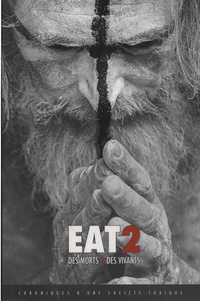 Gilles Lartigot - EAT 2 - Des morts & des vivants - Chroniques d'une société toxique.