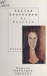 Gilles Laurendon - La feuille.