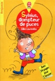 Gilles Laurendon - Sylvius, dompteur de puces.