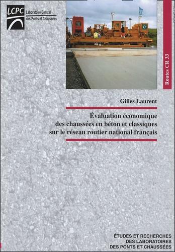 Gilles Laurent - Evaluation économique des chaussées en béton et classiques sur le réseau routier national français.