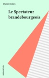 Gilles - Le Cinquième commandement  Tome 4 - Le Spectateur brandebourgeois.