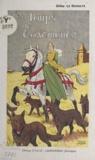 Gilles Le Desnays et  Le Rallic - Les loups de Coatmenez.