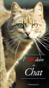 Gilles Le Pape et Robert de Laroche - L'ABCdaire du chat.