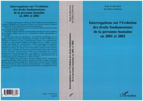 Gilles Lebreton - Interrogations sur l'évolution des droits fondamentaux de la personne humaine en 2001 et 2002..