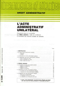Gilles Lebreton - L'ACTE ADMINISTRATIF UNILATERAL.
