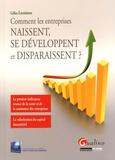 Gilles Lecointre - Comment les entreprises naissent, se développent et disparaissent ?.