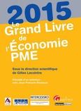 Gilles Lecointre - Le grand livre de l'économie PME 2015.