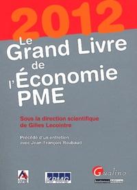 Gilles Lecointre - Le Grand Livre de l'Economie PME.