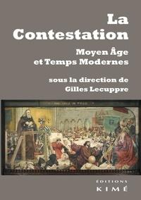 Gilles Lecuppre - La contestation - Moyen Age et Temps Modernes.