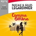Gilles Legardinier et Pascale Legardinier - Comme une ombre.