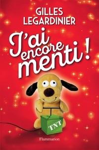 J'ai encore menti ! - Gilles Legardinier - Format PDF - 9782081420311 - 13,99 €
