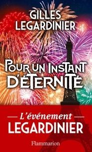 Gilles Legardinier - Pour un instant d'éternité (extrait gratuit).