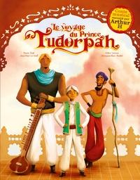 Gilles Leroux - Le voyage du Prince Tudorpah. 1 CD audio