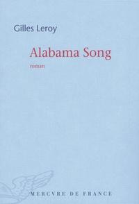 Gilles Leroy - Alabama Song.