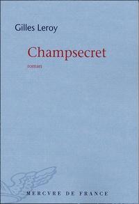 Gilles Leroy - Champsecret.