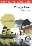Gilles Leroy - Zola Jackson.