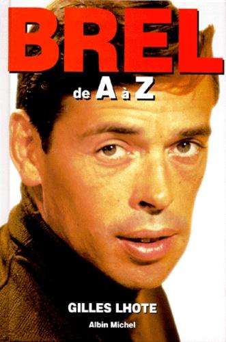 Jacques Brel de A à Z