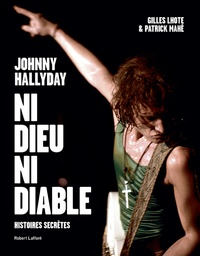 Johnny Hallyday, ni dieu ni diable - Histoires secrètes.pdf