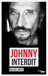 Gilles Lhote - Johnny interdit.