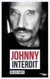 Gilles Lhote - Johnny interdit.