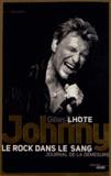 Gilles Lhote - Johnny, le rock dans le sang - Journal de la démesure.