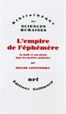 Gilles Lipovetsky - L'Empire de l'éphémère - La mode et son destin dans les sociétés modernes.