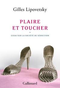 Gilles Lipovetsky - Plaire et toucher - Essai sur la société de séduction.