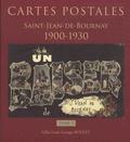 Gilles Louis Georges Boulet - Cartes postales Saint-Jean-de-Bournay, 1900-1930 - Tome 1.