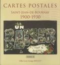 Gilles Louis Georges Boulet - Cartes postales Saint-Jean-de-Bournay, 1900-1930 - Tome 2.