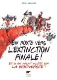 Gilles Macagno - En route vers l'extinction finale ! - Et si on misait plutôt sur la biodiversité ?.