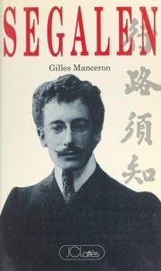 Gilles Manceron - Segalen.
