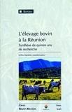 Gilles Mandret - L'élevage bovin à la Réunion. - Synthèse de quinze ans de recherche.