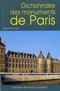 Gilles Marchand - Dictionnaire des monuments de Paris.