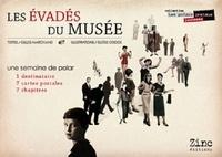 Gilles Marchand - Les Evadés du musée.