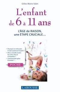 Gilles-Marie Valet - L'enfant de 6 à 11 ans.