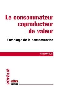 Le consommateur coproducteur de valeur - Laxiologie de la consommation.pdf