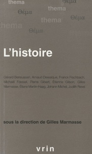 Gilles Marmasse - L'histoire.