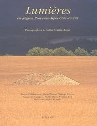 Gilles Martin raget et Virginie Lou-Nony - Lumières en région Provence-Alpes-Côte d'Azur.