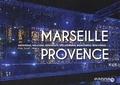 Gilles Martin-Raget - Marseille Provence, bienvenue.