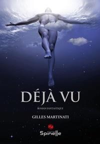 Gilles Martinati - Déjà vu.