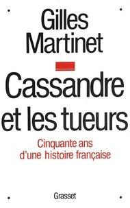 Gilles Martinet - Cassandre et les tueurs.