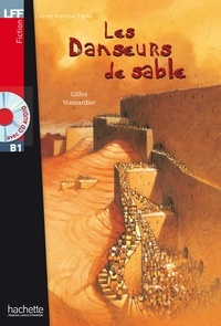 Gilles Massardier - Les danseurs de sable ( B1).