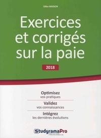 Gilles Masson - Exercices et corrigés sur la paie.