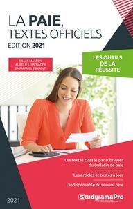 Gilles Masson et Aurélie Leménager - La paie, textes officiels.