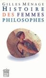 Gilles Ménage - Histoire des femmes philosophes.