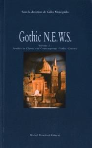 Gilles Menegaldo - Gothic News - Volume 2, Studies in classic and contemporary gothic cinema.