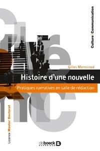 Gilles Merminod - Histoire d'une nouvelle - Pratiques narratives en salle de rédaction.