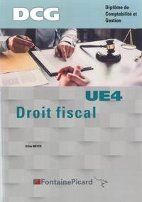 Gilles Meyer - DCG Droit fiscal UE4.