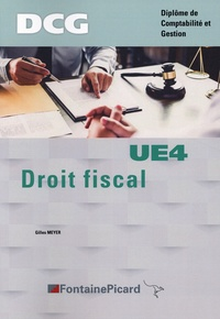 Gilles Meyer - Droit fiscal DCG UE4.