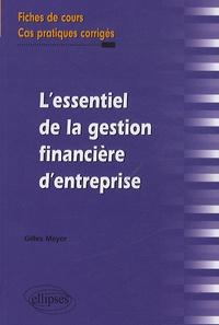 Lessentiel de la gestion financière dentreprise - Fiches de cours et cas pratiques corrigés.pdf